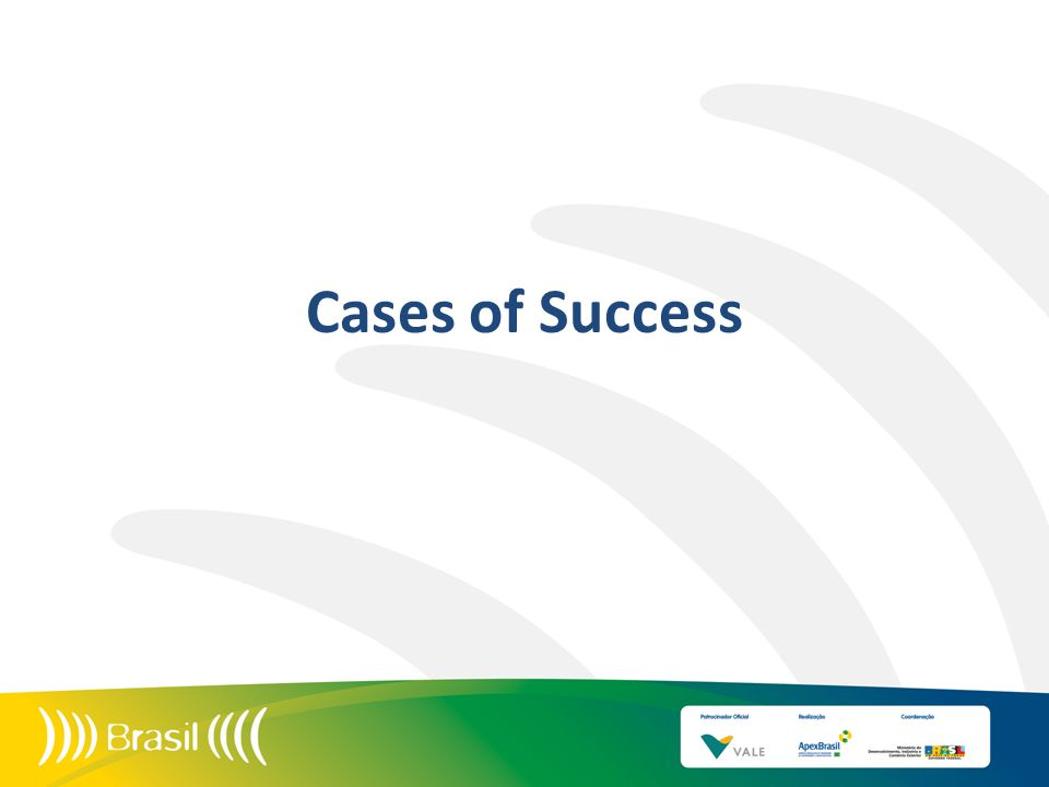 Cases of Success