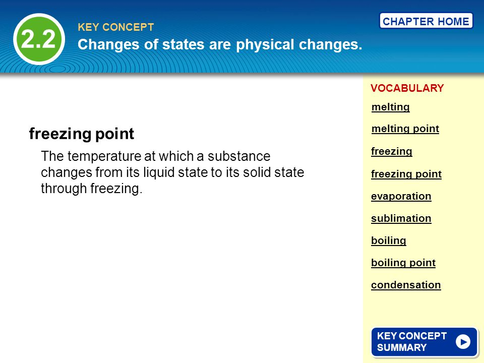 2.2 freezing point Changes of states are physical changes.