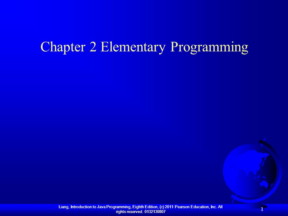 Chapter 2 Elementary Programming