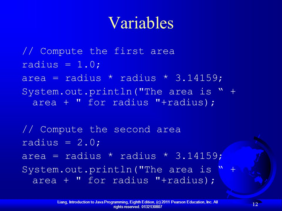 Variables // Compute the first area radius = 1.0;
