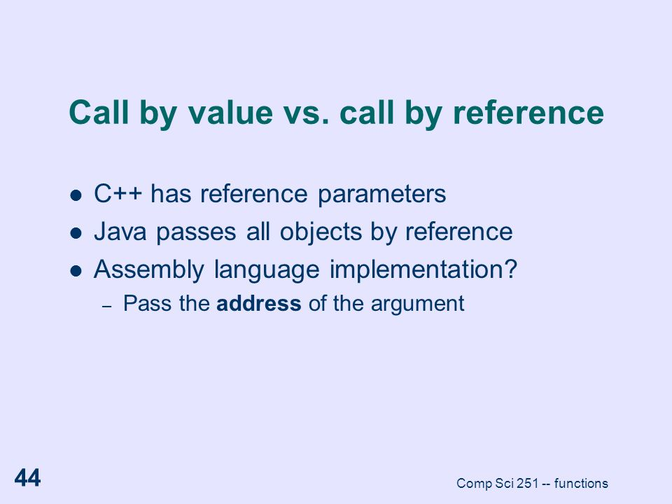 Call by value vs. call by reference