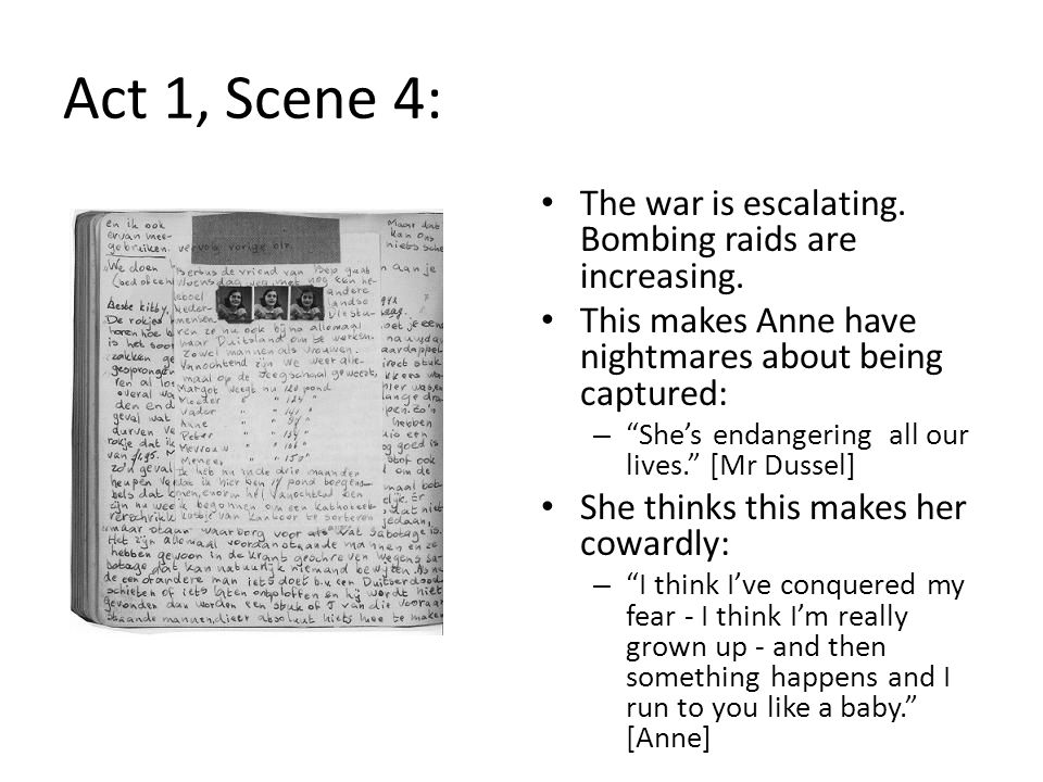 Act 1, Scene 4: The war is escalating. Bombing raids are increasing.