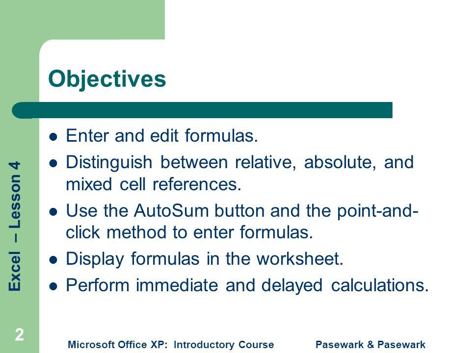INTRODUCTORY MICROSOFT EXCEL Lesson 4 – Worksheet Formulas - ppt ...