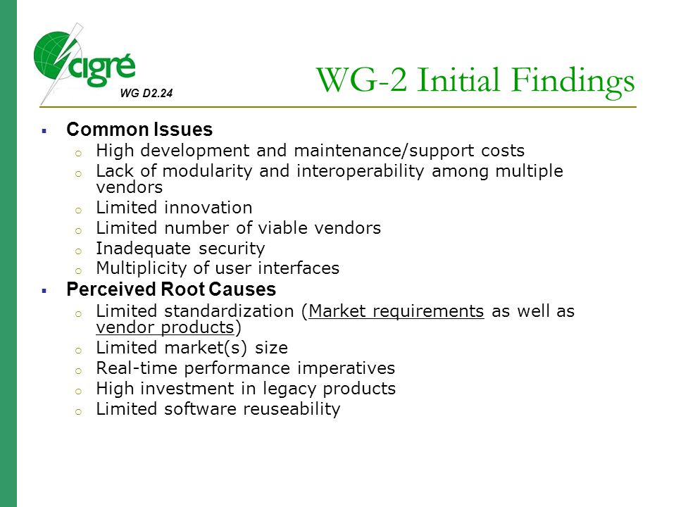 WG-2 Initial Findings Common Issues Perceived Root Causes