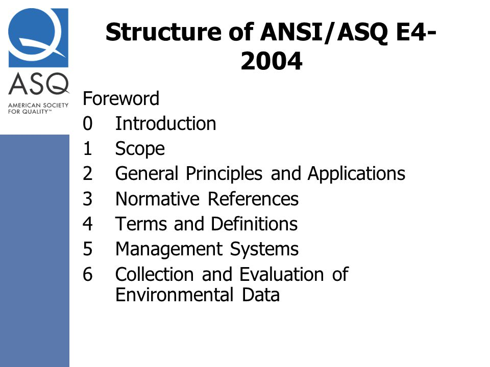 Structure of ANSI/ASQ E4-2004