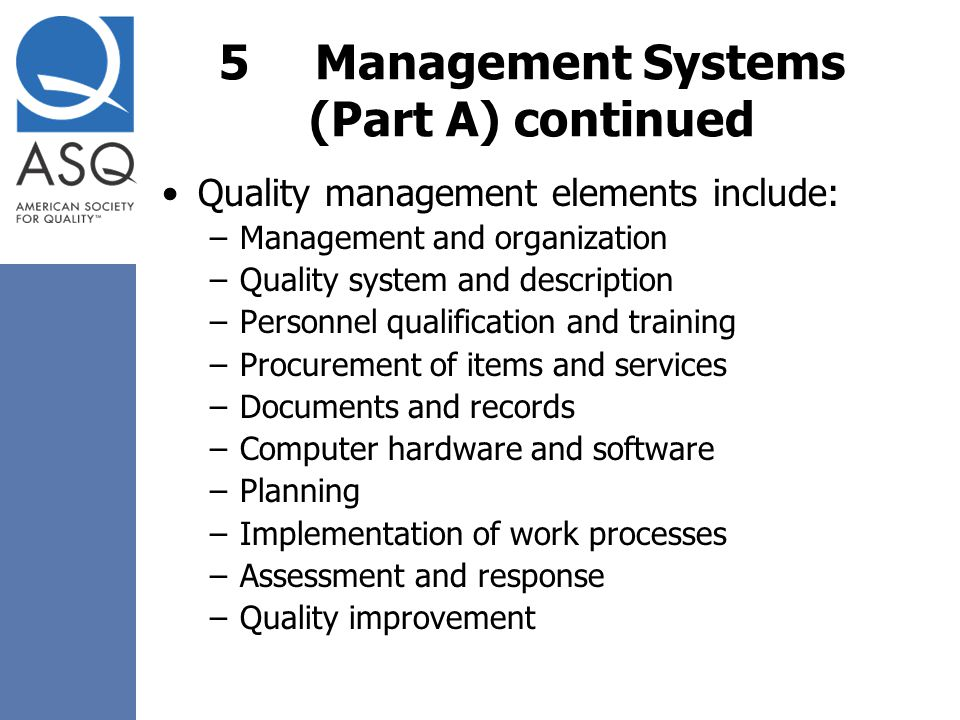 5 Management Systems (Part A) continued