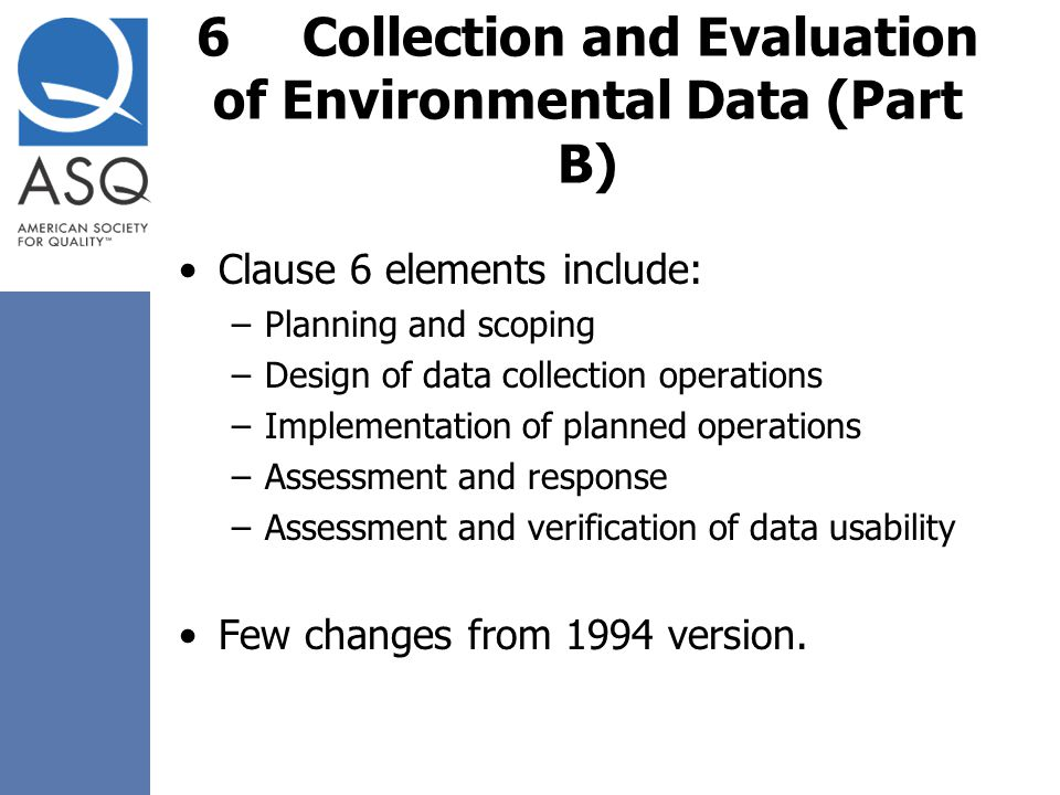 6 Collection and Evaluation of Environmental Data (Part B)