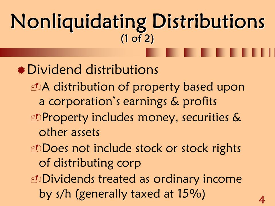 Chapter 4 Corporate Nonliquidating Distributions Ppt Download