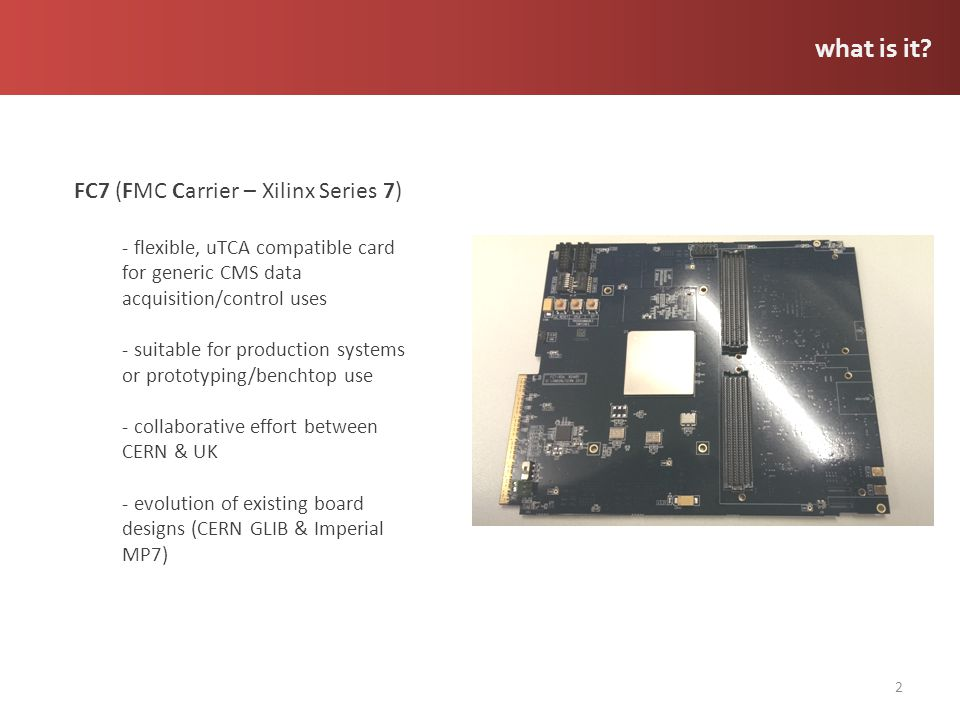 what is it FC7 (FMC Carrier – Xilinx Series 7)