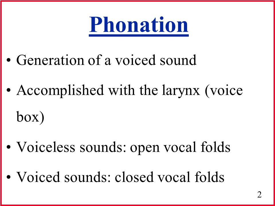 Section 3: Lecture 1; Anatomy & physiology of voice production ...