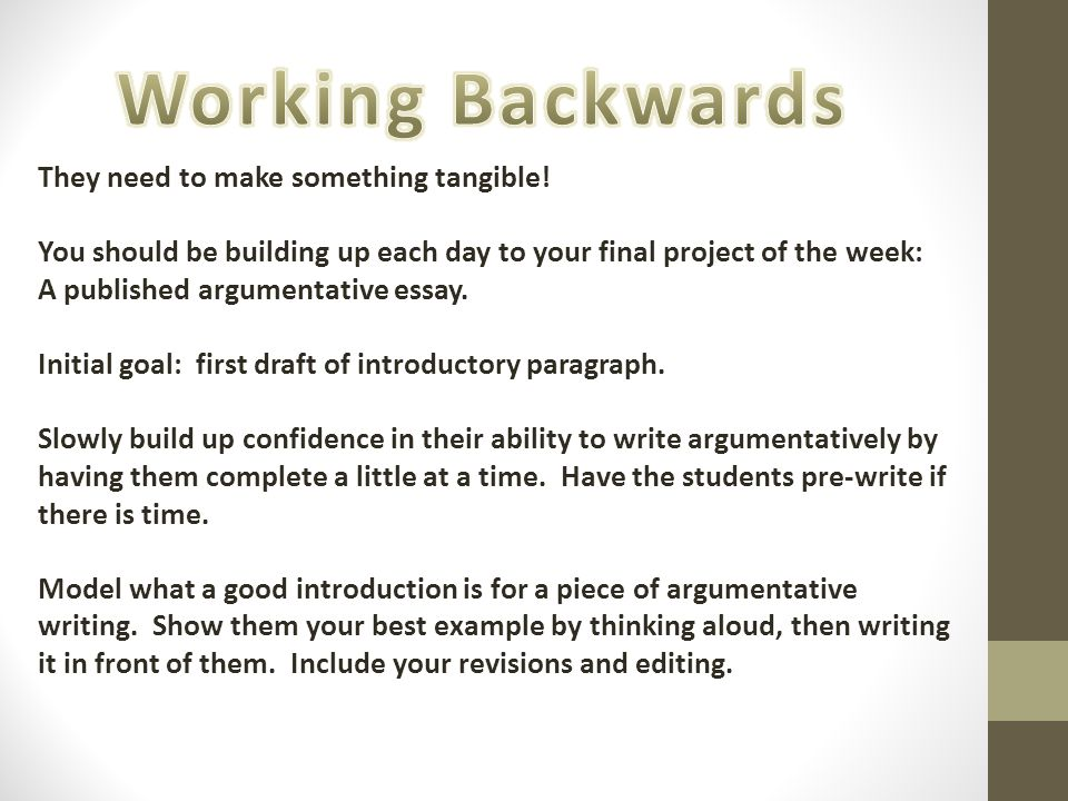 Working Backwards They need to make something tangible!