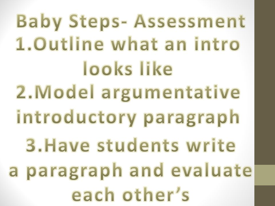 Baby Steps- Assessment introductory paragraph a paragraph and evaluate