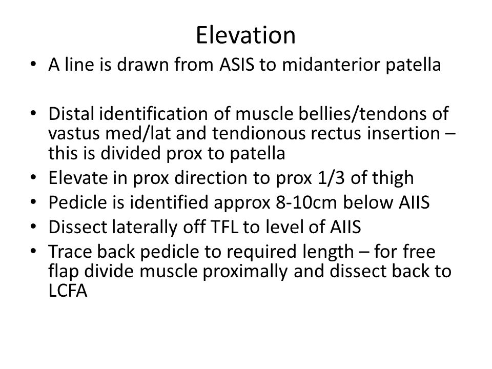 Elevation A line is drawn from ASIS to midanterior patella