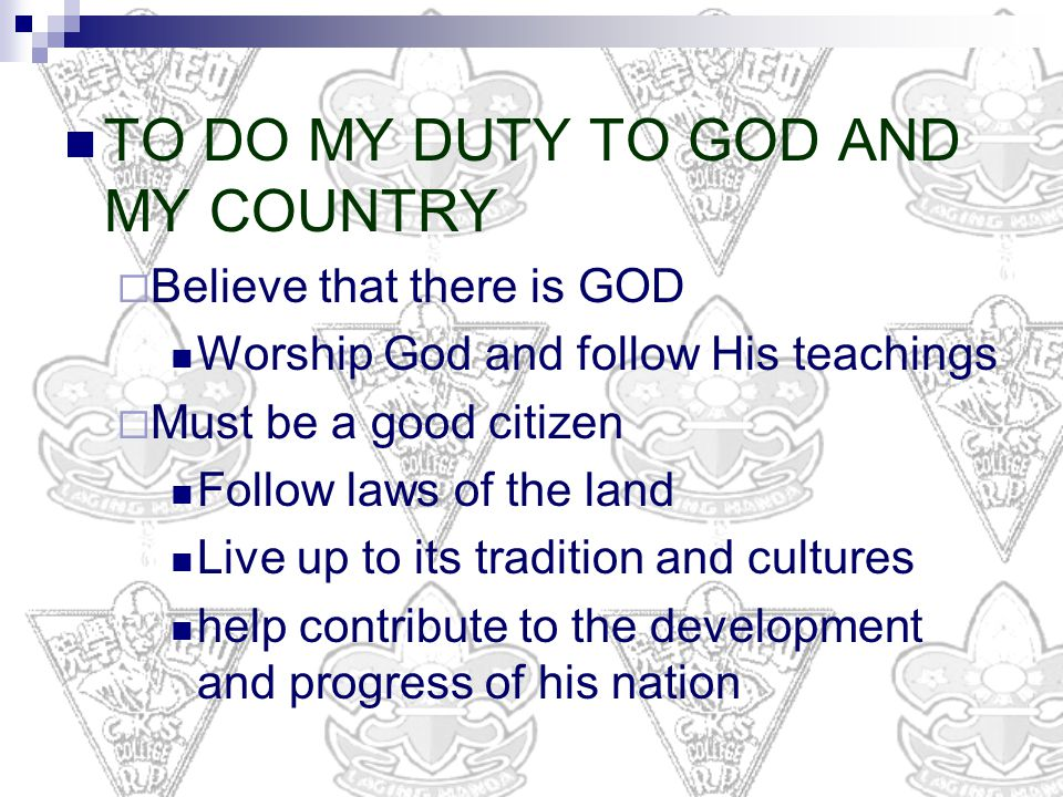 TO DO MY DUTY TO GOD AND MY COUNTRY