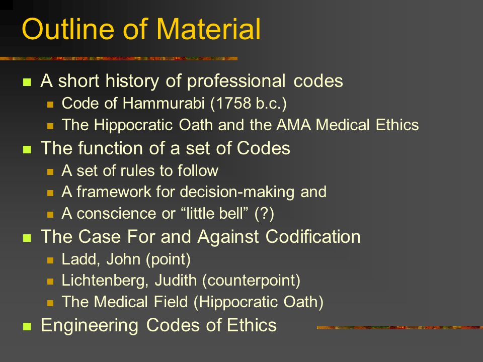 Outline of Material A short history of professional codes