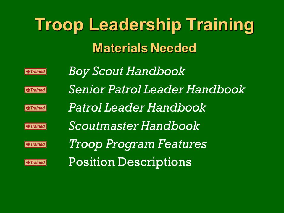 Troop Leadership Training Materials Needed