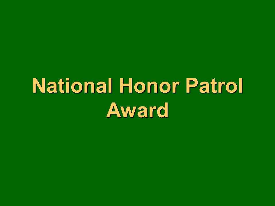 National Honor Patrol Award