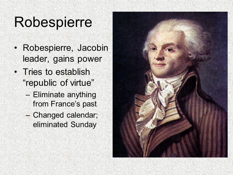Robespierre Robespierre, Jacobin leader, gains power