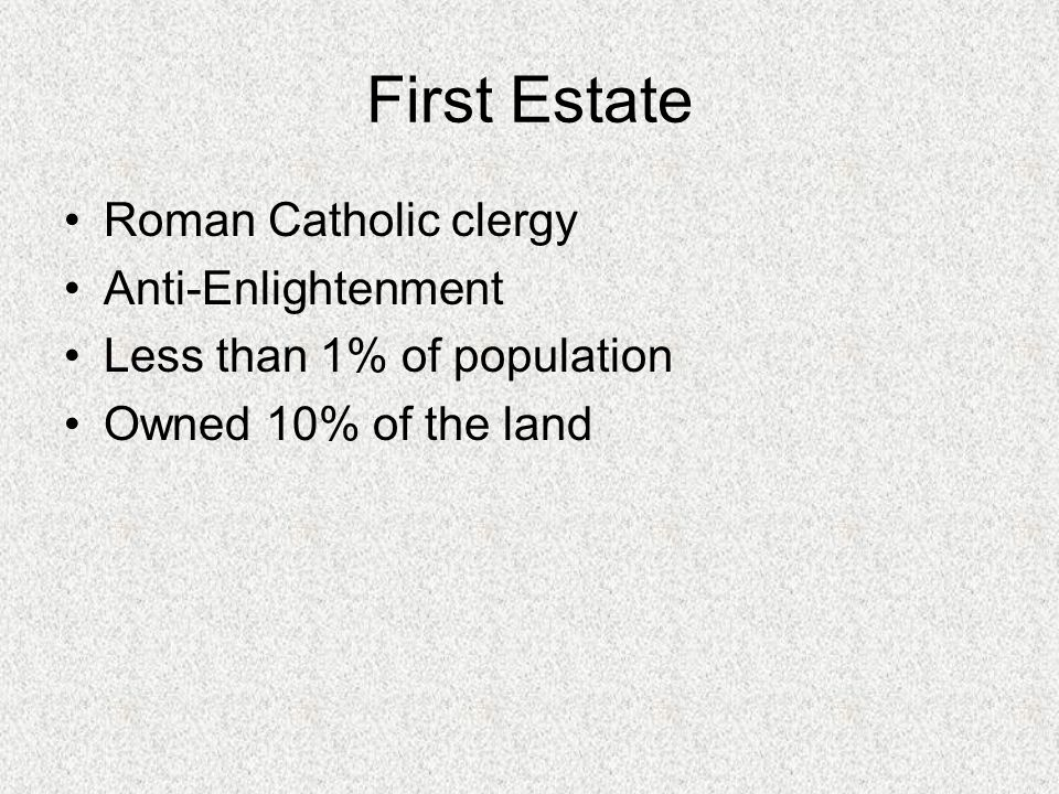 First Estate Roman Catholic clergy Anti-Enlightenment
