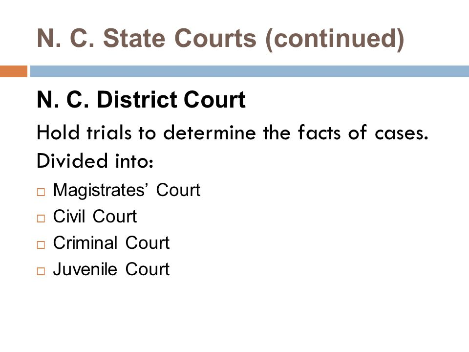 N. C. State Courts (continued)