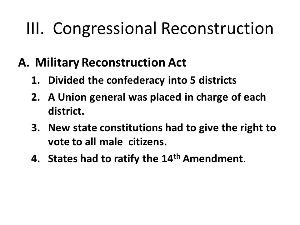 III. Congressional Reconstruction