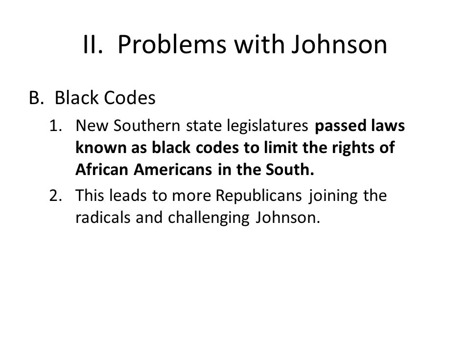 II. Problems with Johnson