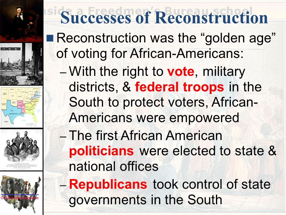 how was reconstruction a success