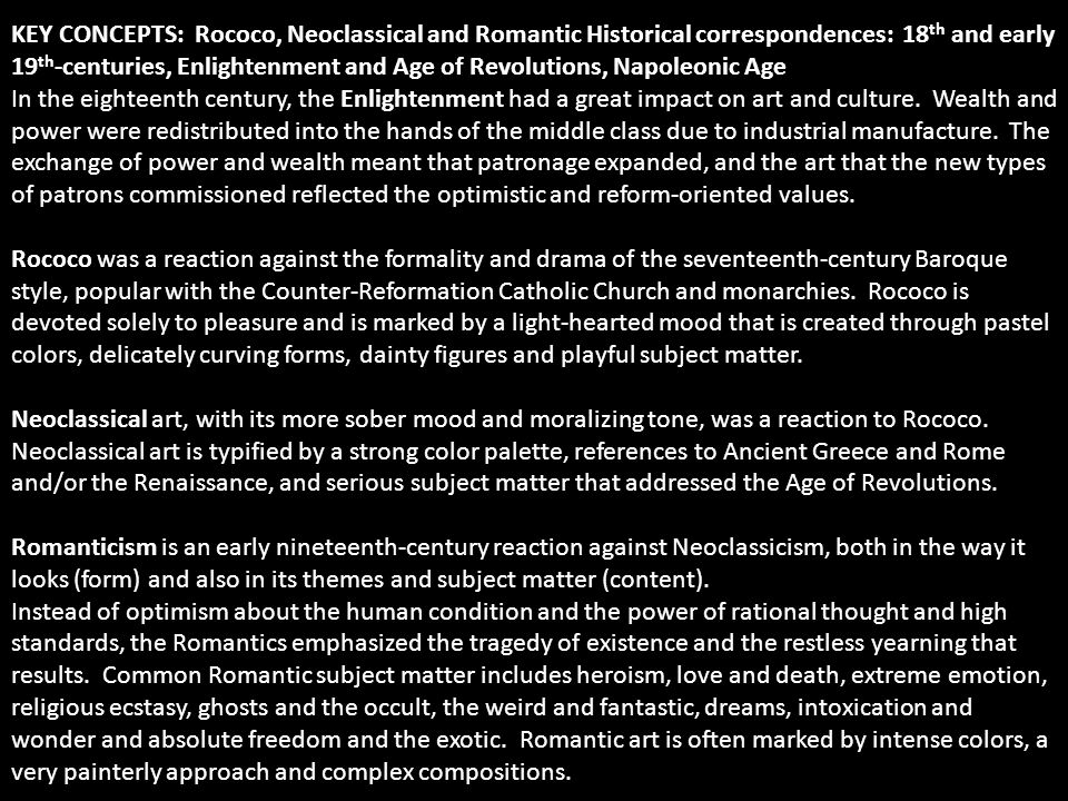 Key Concepts Rococo Neocl Ical And Romantic Historical Correspondences 18th And Early 19th