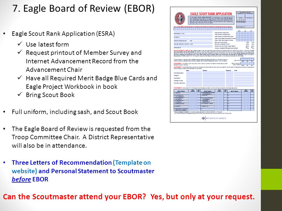 Can the Scoutmaster attend your EBOR Yes, but only at your request.