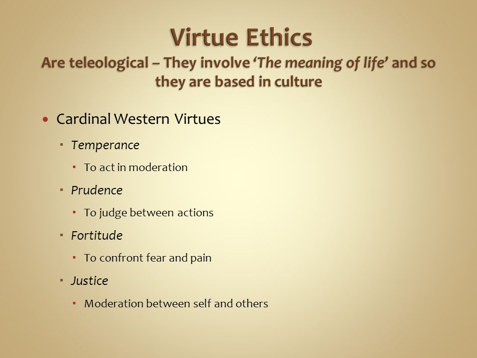 term paper on virtue ethics Virtue ethics the virtue ethics theory is presently one of three most well known points of views in normative ethics virtue in itself is moral excellence and righteousness and goodness.