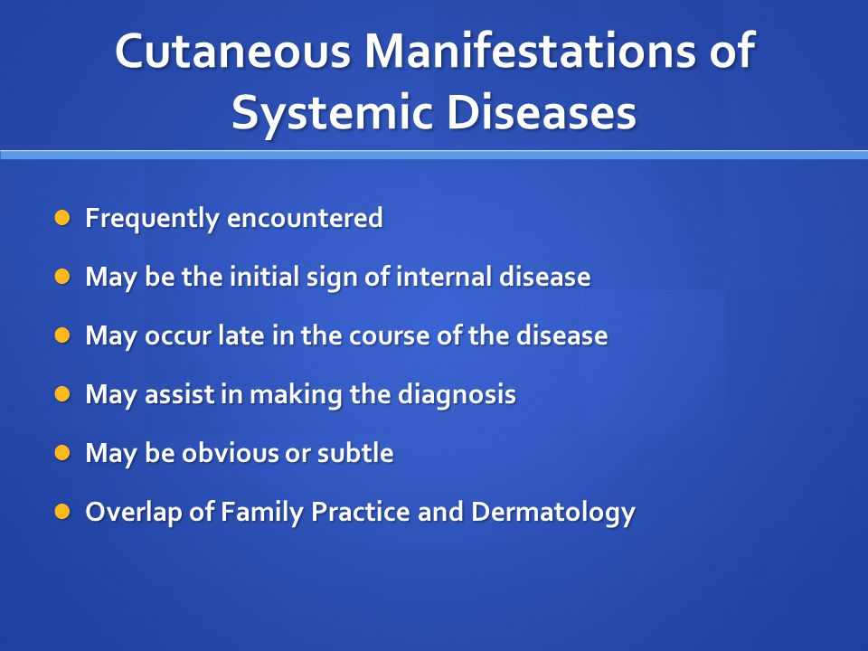 Cutaneous Manifestations Of Systemic Diseases Ppt Video Online