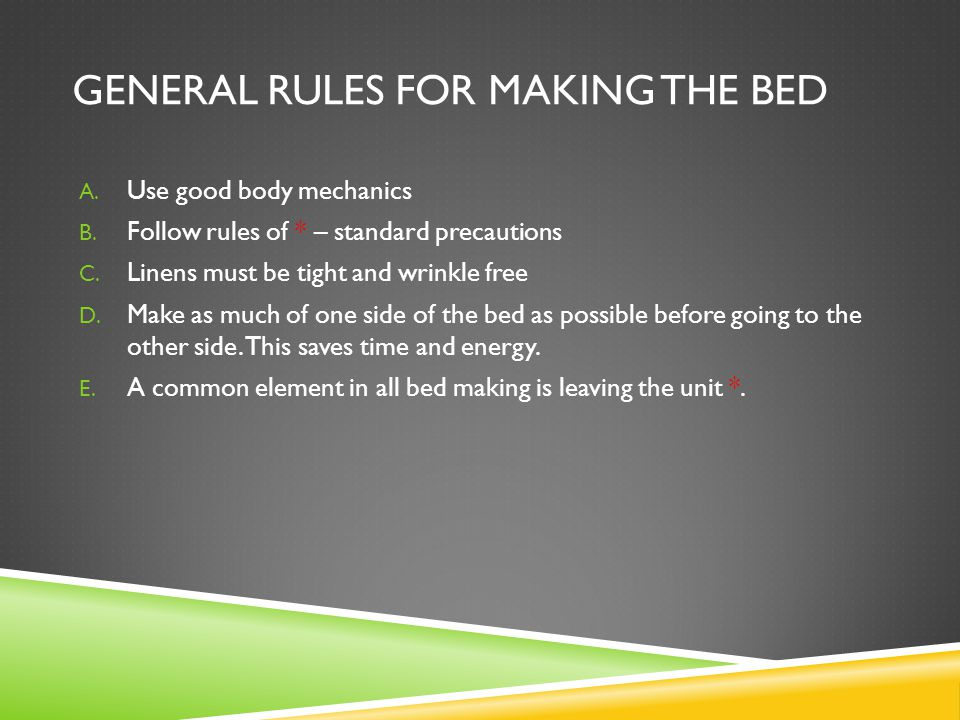 General rules for making the bed