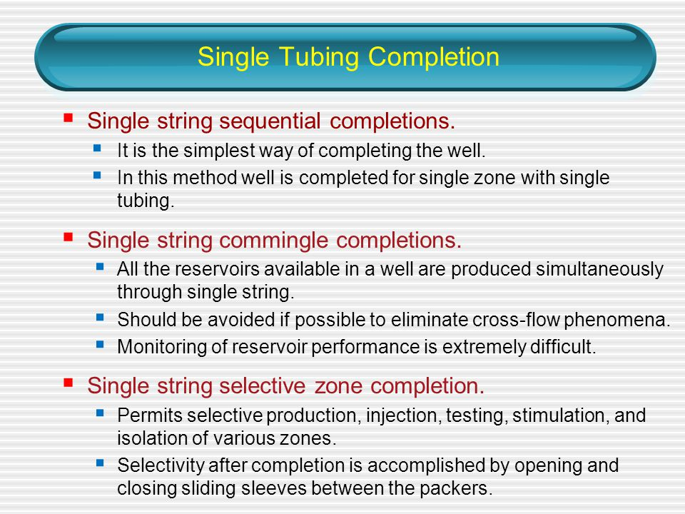 Single Tubing Completion