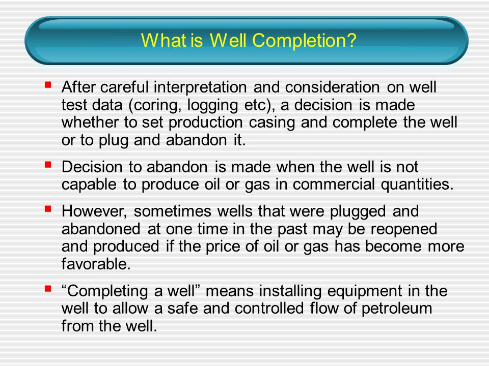 What is Well Completion