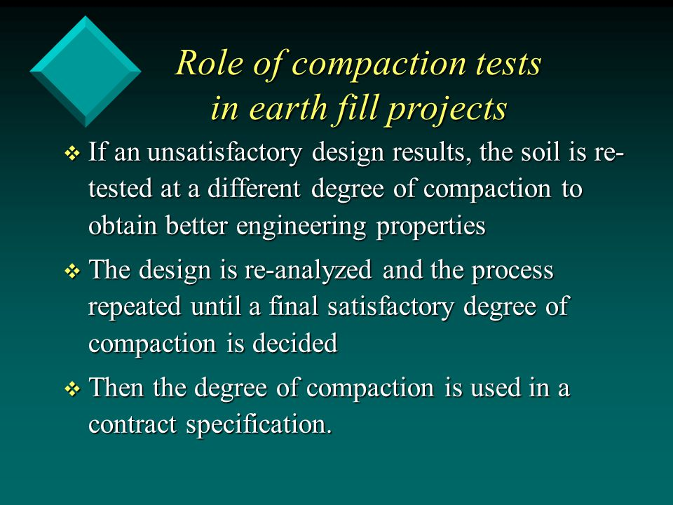Role of compaction tests in earth fill projects