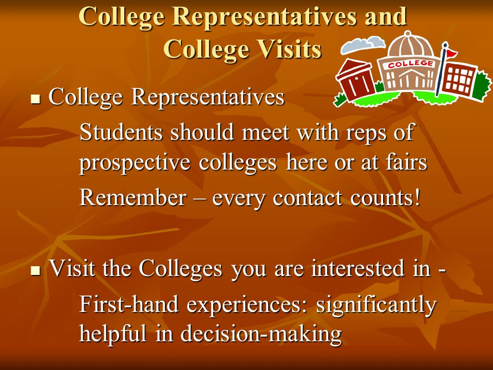 College Representatives and College Visits