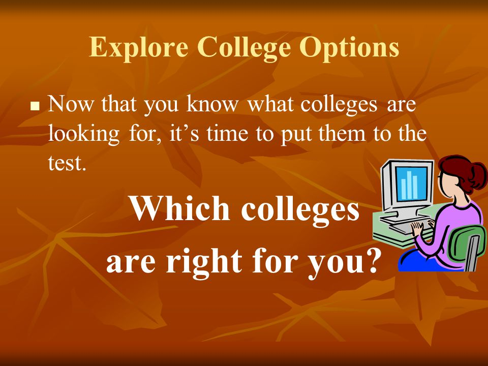 Explore College Options