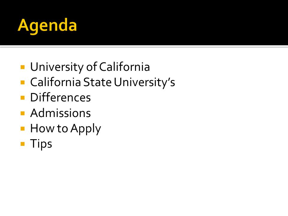 Agenda University of California California State University's