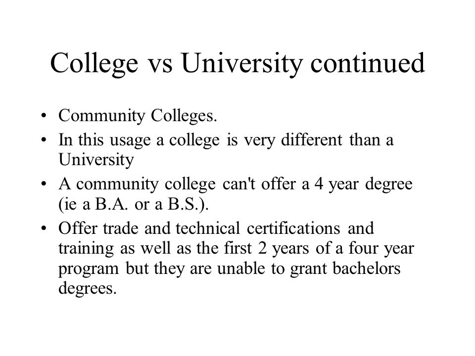 College vs University continued