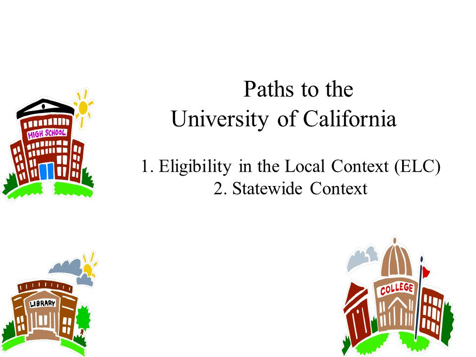 Paths to the University of California 1