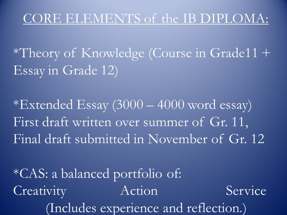 CORE ELEMENTS of the IB DIPLOMA: