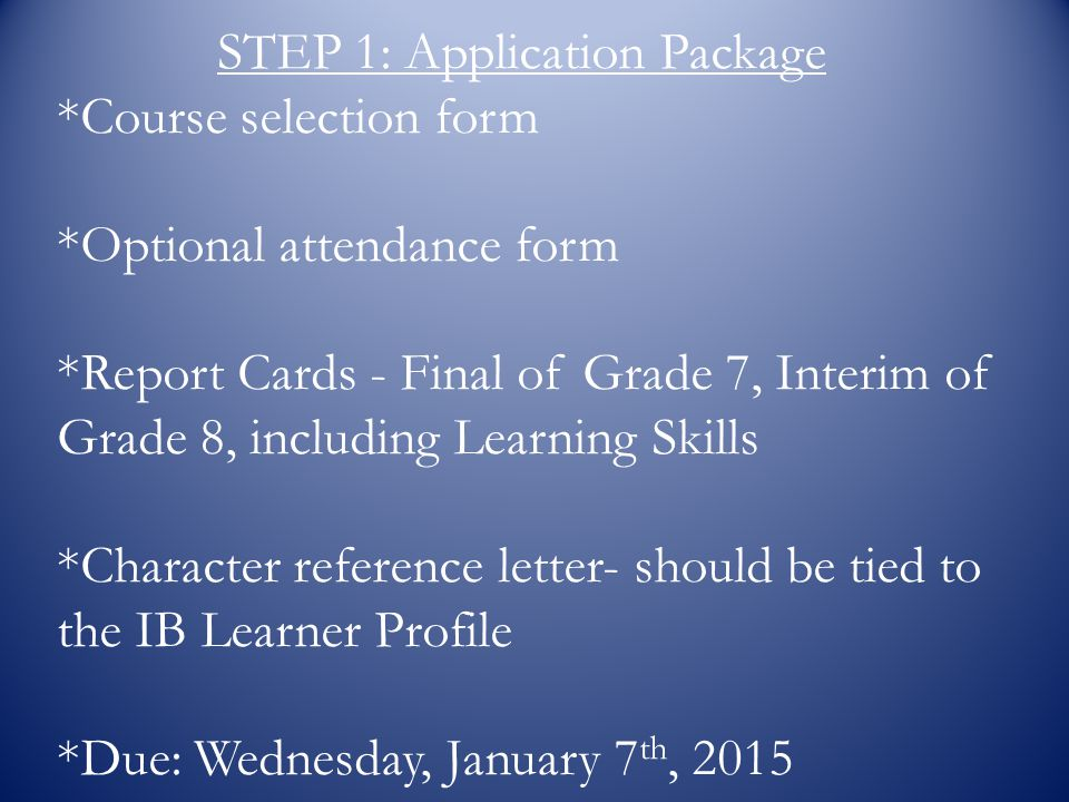 STEP 1: Application Package *Course selection form