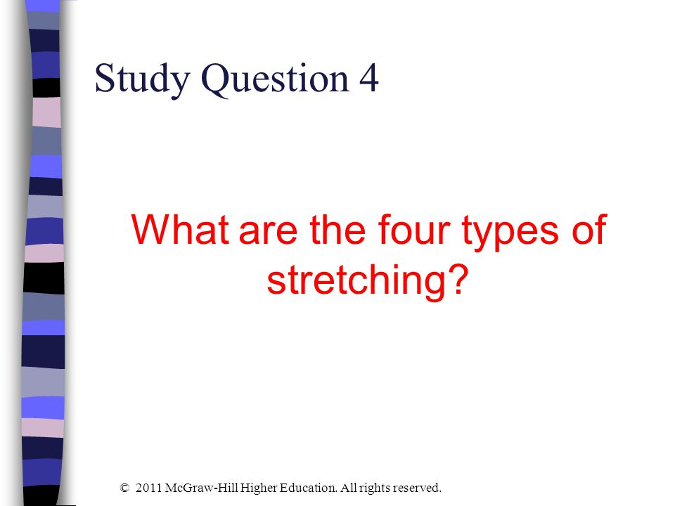 What are the four types of stretching