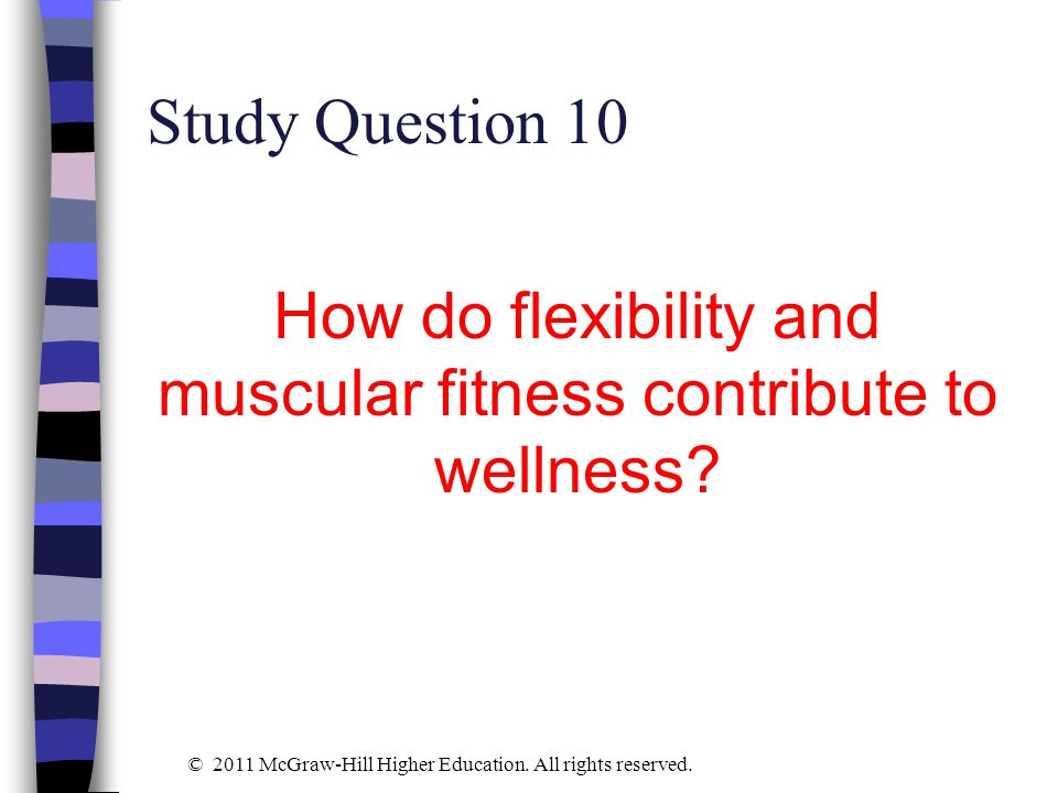 How do flexibility and muscular fitness contribute to wellness