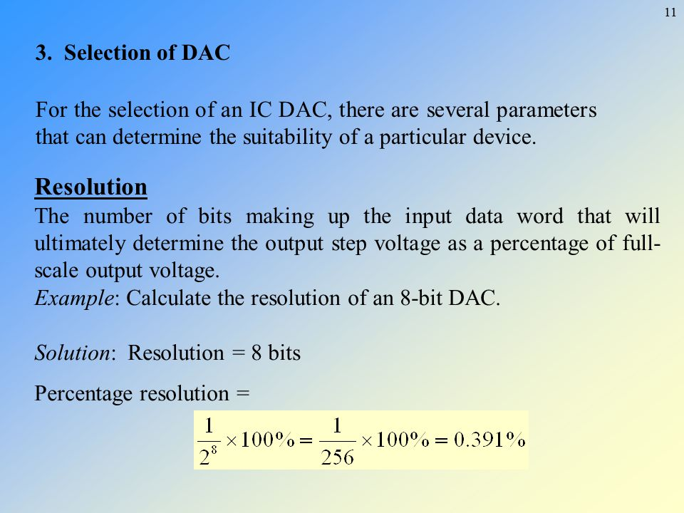 Resolution 3. Selection of DAC