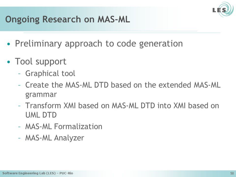 Ongoing Research on MAS-ML
