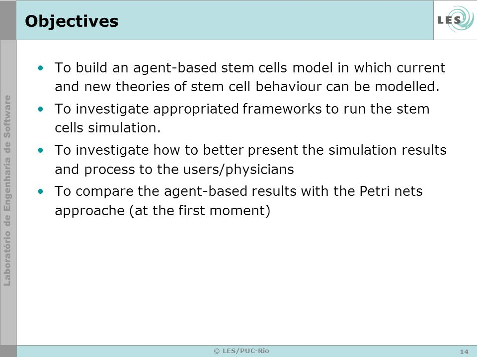 Objectives To build an agent-based stem cells model in which current and new theories of stem cell behaviour can be modelled.