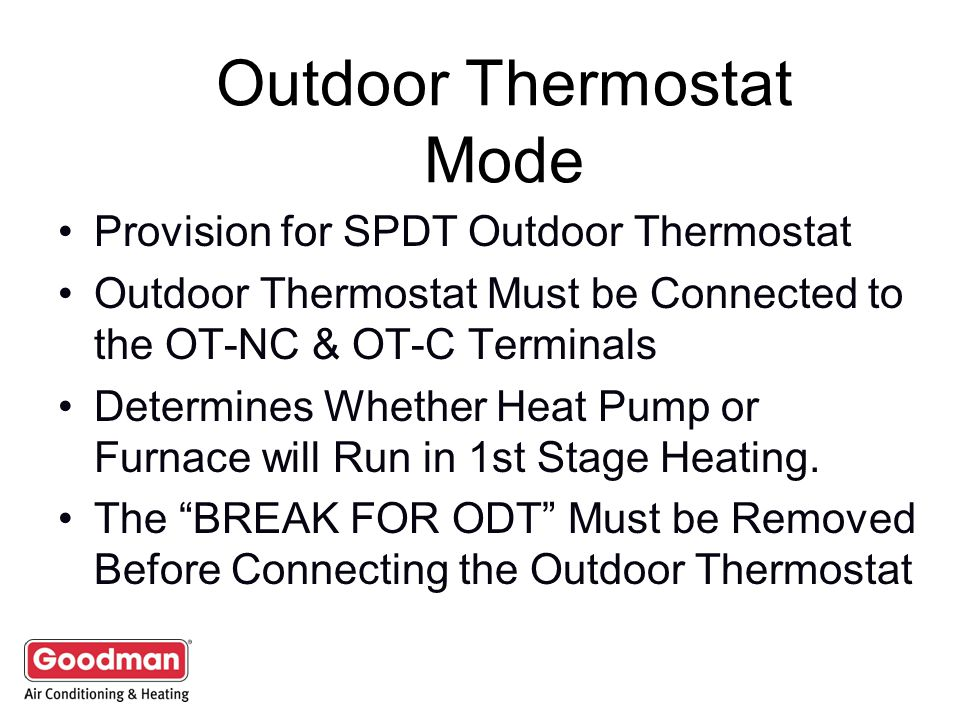 Outdoor Thermostat Mode