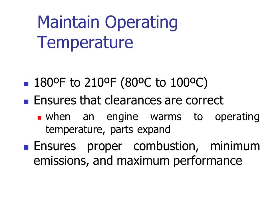 Maintain Operating Temperature