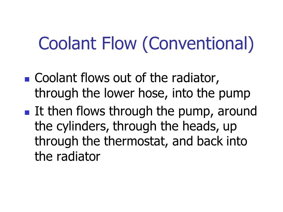 Coolant Flow (Conventional)